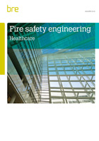 Fire Safety Engineering Healthcare